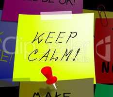 Keep Calm Displays Staying Relaxed 3d Illustration