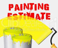 Painting Estimate Displays Renovation Quote 3d Illustration