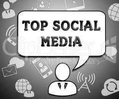 Top Social Media Means Best Network 3d Illustration