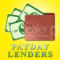 Payday Lenders Represents Earnings Loan 3d Illustration