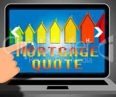 Mortgage Quote Displaying Real Estate 3d Illustration