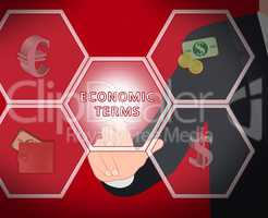 Economic Terms Shows Fiscal And Economizing 3d Illustration