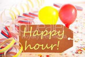 Party Label, Balloon, Streamer, Text Happy Hour