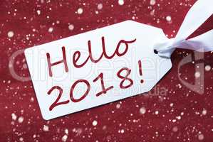 One Label On Red Background, Snowflakes, Text Hello 2018