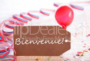 Party Label With Streamer, Balloon, Bienvenue Means Welcome