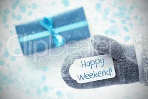 Turquoise Gift, Glove, Text Happy Weekend, Snowflakes