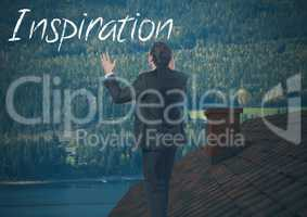 Inspiration text and Businessman standing on Roof with chimney and forest mountain