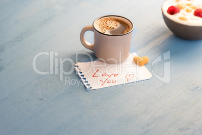 Aromatic coffee and love you message