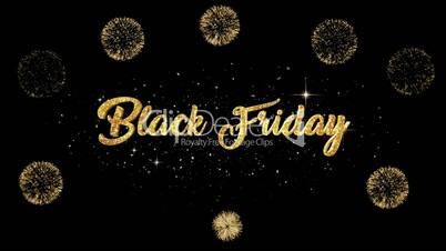 Black friday Beautiful golden greeting Text Appearance from blinking particles with golden fireworks background.
