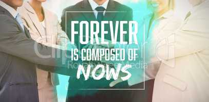 Composite image of forever is composed of nows