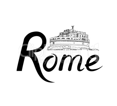 Rome city background. Landmark, lettering. Travel Italy sign