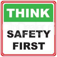Think about safety