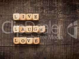Live laugh love concept