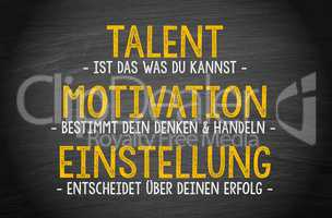 Talent, Motivation, Einstellung, Erfolg