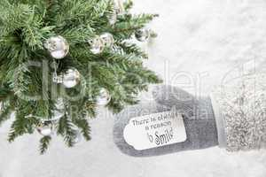Christmas Tree, Glove, Quote Always Reason Smile
