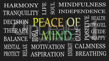 Peace of mind, motivational and inspirational concept. Black bac