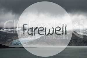 Glacier, Lake, Text Farewell, Norway, Cloudy Sky