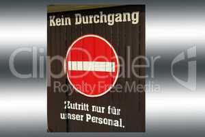 No passage sign entrance forbidden