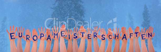 Hands With Europameisterschaften Means European Championship, Winter Forest
