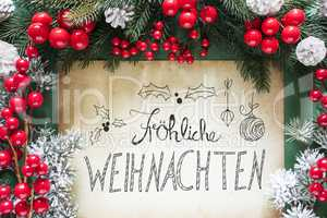 Christmas Decoration, German Calligraphy Frohe Weihnachten Means Merry Christmas