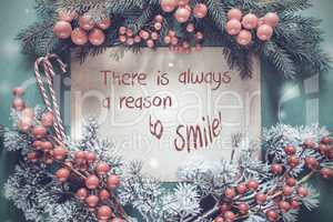 Christmas Garland, Fir Tree Branch, Quote Always Reason To Smile