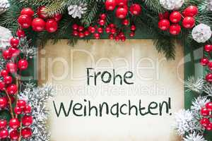Christmas Decoration, Frohe Weihnachten Means Merry Christmas