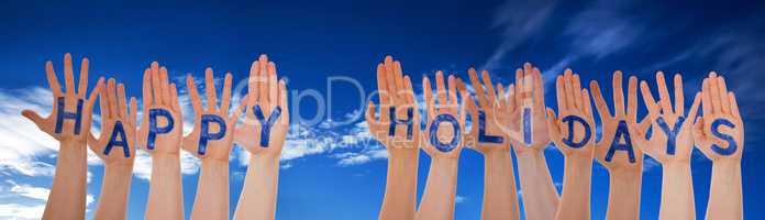 Many Hands Building Word Happy Holidays, Blue Cloudy Sky