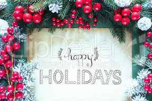 Christmas Decoration, Frosty Look, Calligraphy Happy Holidays