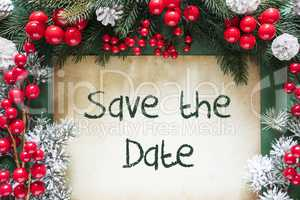Christmas Decoration Like Fir Tree Branch, Text Save The Date
