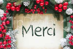 Christmas Decoration Like Fir Tree Branch, Merci Means Thank You.