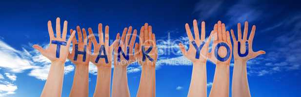 Many Hands Building Thank You, Blue Cloudy Sky
