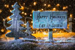 Sign, Tree, Snow, Calligraphy Happy Holidays, Let It Snow
