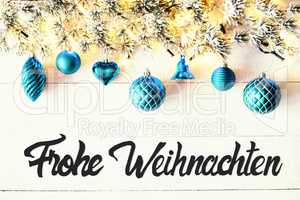 Turquoise Balls, Calligraphy Frohe Weihnachten Means Merry Christmas