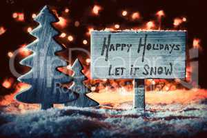 Wooden Sign, Tree, Snow, Calligraphy Happy Holidays, Let It Snow