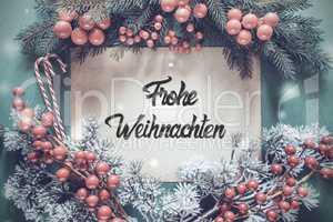Chrismtas Garland, Calligraphy Frohe Weihnachten Means Merry Christmas