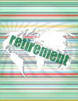 retirement word on digital touch screen, business concept