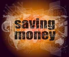 Management concept: words saving money on digital screen