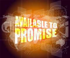 available to promise words on business digital screen