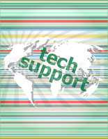 tech support text on digital touch screen - business concept of citation, info, testimonials, notice, textbox.