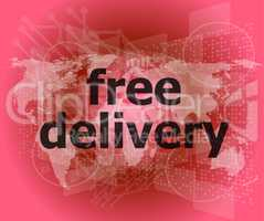 free delivery word on a virtual digital background