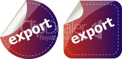 export. stickers set, web icon button isolated on white