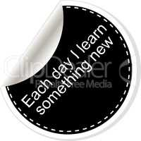 Each day I learn something new. Quote, comma, note, message, blank, template, text, tags and comments