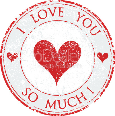 Grunge rubber valentine's day i love you so much red stamp on white background vector illustration
