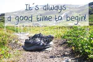 Shoes On Trekking Path, Always Good Time Begin
