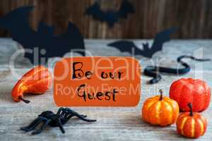 Orange Label, Text Be Our Guest, Scary Halloween Decoration