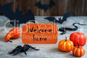 Orange Label, Text Welcome Home, Scary Halloween Decoration