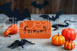 Orange Label, Text Farewell, Scary Halloween Decoration