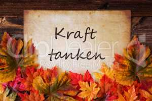Grungy Old Paper, Colorful Leaves, Kraft Tanken Means Relax