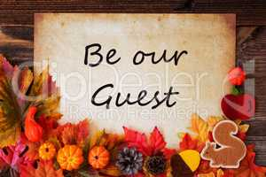 Old Paper With Be Our Guest, Colorful Autumn Decoration