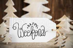 Christmas Tree, Label With English Calligraphy Happy Weekend